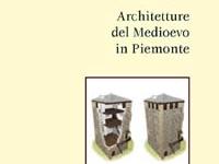 Carlo Tosco - Architetture del Medioevo in Piemonte