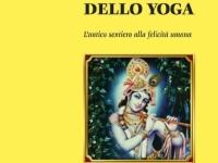 Guido Da Todi - Le chiavi mistiche allo Yoga. L'antico sentiero alla felicità umana