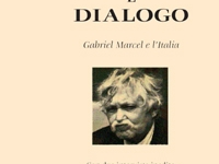 Andrea Serra - Esistenza e dialogo. Gabriel Marcel e l'Italia