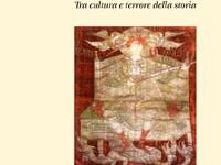 Elena Fedri - Da Est a Ovest. Tra cultura e terrore della storia
