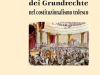 Fiammetta Berardo - Breve storia dei Grundrechte nel costituzionalismo tedesco