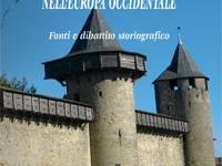 Alberto Sciascia - L'incastellamento nell'Europa occidentale. Fonti e dibattito storiografico