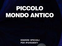 Antonio Fogazzaro - Piccolo Mondo Antico - Edizione in corpo 18 per lettori ipovedenti