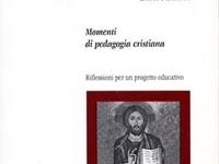 Enrico Pederzani - Momenti di pedagogia cristiana. Riflessioni per un progetto educativo