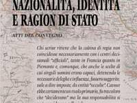 Gustavo Mola di Nomaglio - Nazionalità, identità e ragion di Stato. La cessione di Nizza e Savoia alla Francia