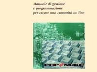 Claudio Erba - Php Nuke. Manuale di gestione e programmazione per creare una comunità on line