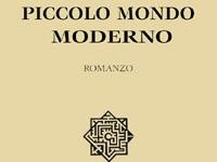 Antonio Fogazzaro - Piccolo Mondo Moderno