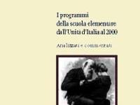 Marco Civra - I programmi della scuola elementare dall'Unità d'Italia al 2000 analizzati e commentati