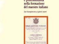 Redi Sante Di Pol - Cultura pedagogica e professionalità nella formazione del maestro italiano. Dal Risorgimento ai giorni nostri