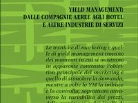 Pantaleone Daniele Locane - Revenue management. Yield management: dalle compagnie aeree agli hotel alle altre industrie di servizi