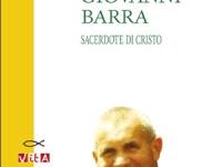 Giorgio Grietti - Don Giovanni Barra. Sacerdote di Cristo