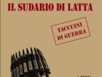 Ugo Lucio Borga - Il sudario di latta. Taccuini di guerra