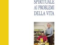 Furio Sclano - La soluzione spirituale ai problemi della vita