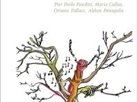 Alessia De Santis - Una storia italiana. Le vite intrecciate di Pier Paolo Pasolini, Maria Callas, Oriana Fallaci, Alekos Panagulis