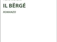 Piero Righero - Il Bërgé. Romanzo breve