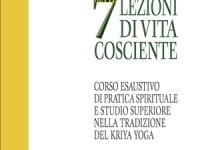 Roy Eugene Davis - Sette lezioni di vita cosciente