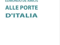 Percorso letterario De Amicis e libro ALLE PORTE D'ITALIA