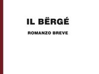Piero Righero - Il Bërgé - in edizione speciale corpo 18 per lettori ipovedenti