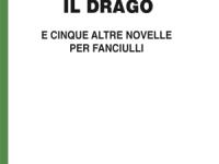 Luigi Capuana - Il Drago e cinque altre novelle per fanciulli - in edizione speciale corpo 18 per lettori ipovedenti