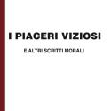 Lev Tolstoi - I piaceri viziosi e altri scritti morali - in edizione speciale corpo 18 per lettori ipovedenti