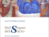 Gian Vittorio Avondo - Nel segno del sacro - Percorsi devozionali