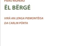 Piero Righero - Ël Bërgë - Virà  an Lenga Piemontèisa da Carlin Pòrta