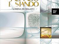 Lorena Busellato - Andando e stando. Antologia poetica