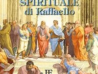 Ivo Forza - La scuola di Atene. Testamento spirituale di Raffaello - Formato 12 x 17