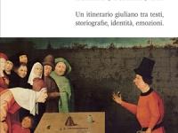 Andrea Scartabellati - Poietiche nazionaliste - Un itinerario giuliano tra testi, storiografie, identità, emozioni