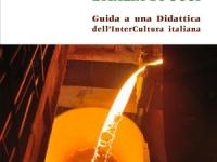 Tiberio Snaidero - Insegnare l'Italia di oggi - Guida a una didattica dell'interCultura italiana