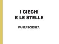 Giorgio Cicogna - I ciechi e le stelle - fantascienza per ipovedenti