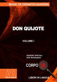 Miguel de Cervantes <br/>Don Quijote <br/>Edizione speciale in corpo 18 per lettori ipovedenti in lingua originale