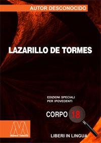 Anonimo <br/>Lazarillo de Tormes <br/>Edizione speciale in corpo 18 per lettori ipovedenti in lingua originale
