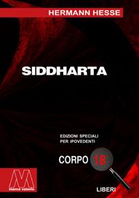 Herman Hesse<br/>Siddharta<br/>Edizione speciale in corpo 18 per lettori ipovedenti