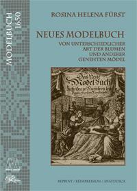 Rosina Helena Fürst <br />Neues Modelbuch 1650