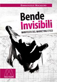 Emmanuele Macaluso <br />Bende invisibili