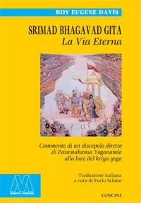 Roy Eugene Davis <br/>Srimad Bhagavad Gita <br/>La Via Eterna