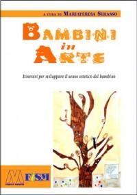 AA.VV. <br/>Bambini in arte <br/>(con cdrom allegato)