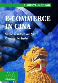 A. Giusti, S. Musso <br/>E-Commerce in Cina