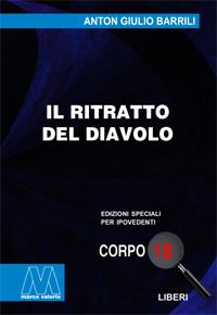 Anton Giulio Barrili <br/>Il ritratto del diavolo <br/>in edizione speciale corpo 18 per lettori ipovedenti