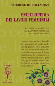 Thérèse de Dillmont <br/>Enciclopedia dei lavori femminili