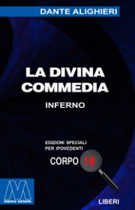 Dante Alighieri <br/>La Divina Commedia <br/>per ipovedenti
