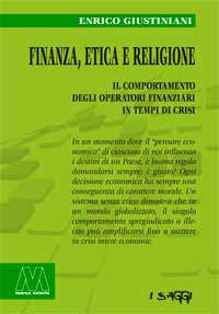 Enrico Giustiniani <br />Finanza, etica e religione