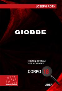 Jospeh Roth <br/>Giobbe <br/>in edizione speciale in corpo 18 per lettori ipovedenti