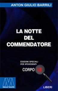 Anton Giulio Barrili <br/>La notte del commendatore <br/>Edizione speciale in corpo 18 per lettori ipovedenti