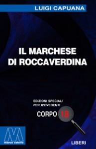 Luigi Capuana<br/>Il Marchese di Roccaverdina<br/>per ipovedenti