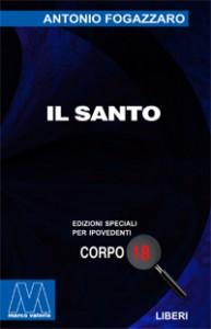 Antonio Fogazzaro <br/>Il Santo <br/>per ipovedenti