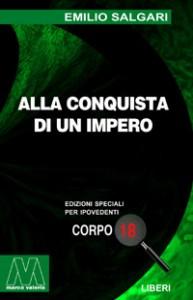 Emilio Salgari <br/>Alla conquista di un impero <br/>per ipovedenti
