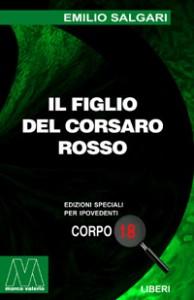 Emilio Salgari <br/>Il figlio del Corsaro Rosso <br/>per ipovedenti