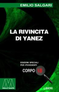 Emilio Salgari <br/>La rivincita di Yanez <br/>per ipovedenti